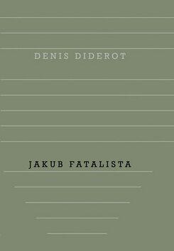 Jakub Fatalista - Denis Diderot