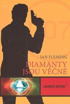 James Bond Diamanty jsou věčné - Ian Fleming
