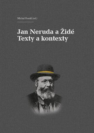 Jan Neruda a Židé - Michal Frankl
