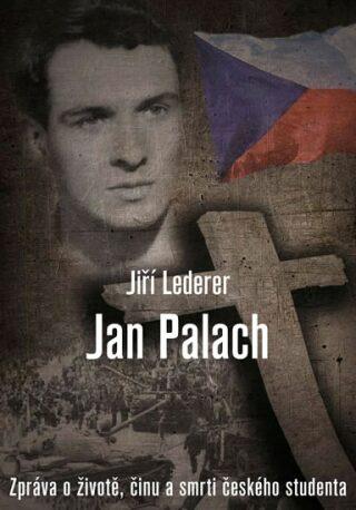 Jan Palach - Lederer Jiří