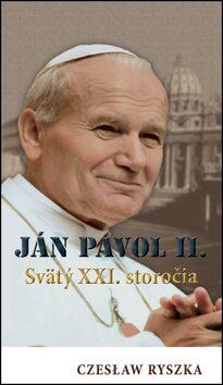 Ján Pavol ll. - Czeslaw Ryszka