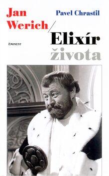 Jan Werich - Elixír života - Pavel Chrastil