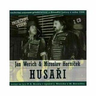 Jan Werich, Miroslav Horníček: Husaři - Jan Werich, Miroslav Horníček