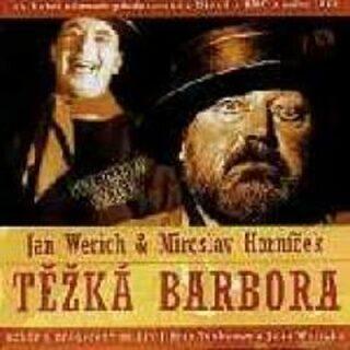 Jan Werich, Miroslav Horníček: Těžká Barbora 2 CD - Jan Werich, Miroslav Horníček