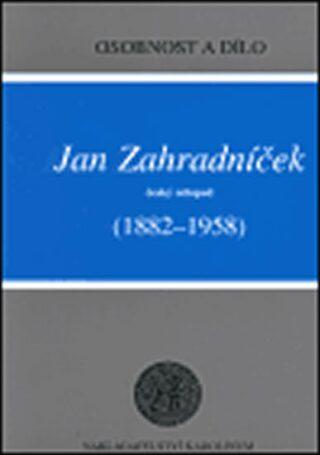 Jan Zahradníček (1882-1958) - Kolektiv