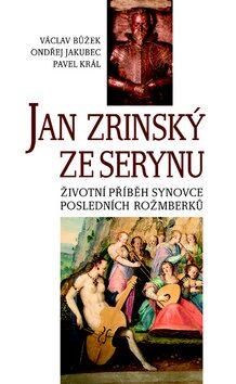 Jan Zrinský ze Serinu - Václav Bůžek