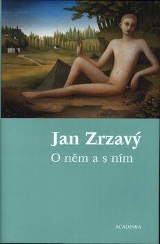 Jan Zrzavý - O něm a s ním - Karel Srp