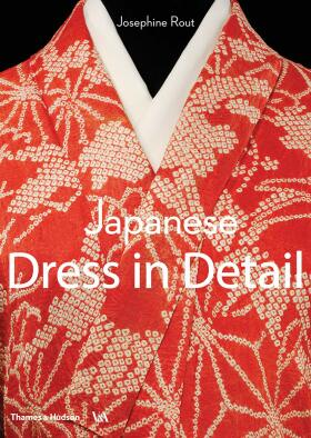 Japanese Dress in Detail - Anna Jackson, Josephine Rout