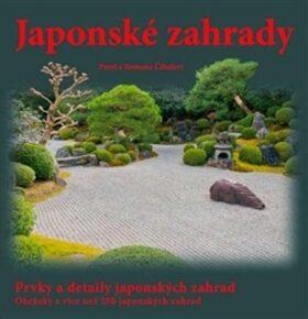 Japonské zahrady - Pavel Číhal, Romana Číhalová