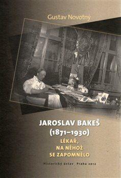 Jaroslav Bakeš (1871-1930) - Gustav Novotný
