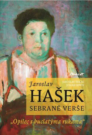 Jaroslav Hašek - sebrané verše - Šerák Jaroslav, Honsi Jomar