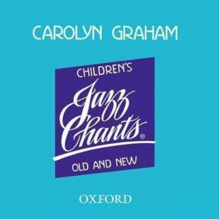Jazz Chants for Children - Caroline Grahamová