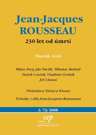 Jean Jacques Rousseau: 230 let od úmrtí - Kolektiv
