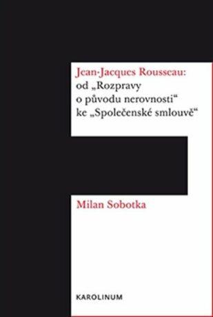 Jean Jacques Rousseau - Milan Sobotka