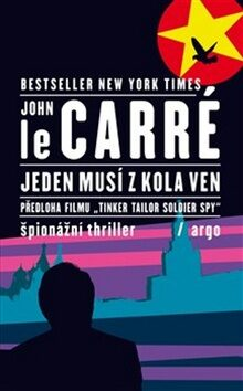 Jeden musí z kola ven - John le Carré
