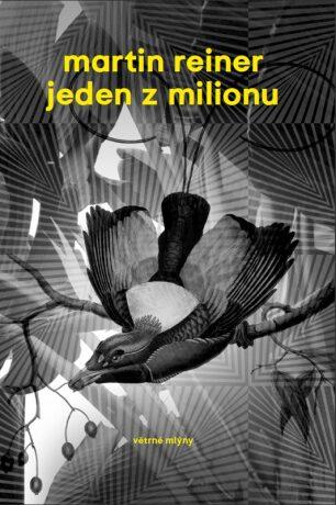 Jeden z milionu - Martin Reiner