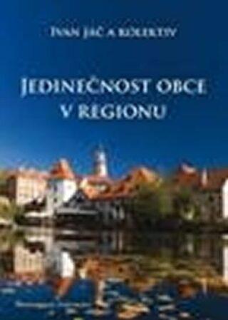 Jedinečnost obce v regionu - Ivan Jáč
