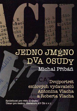 Jedno jméno, dva osudy - Michal Pribáň