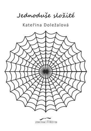 Jednoduše složité - Kateřina Doležalová