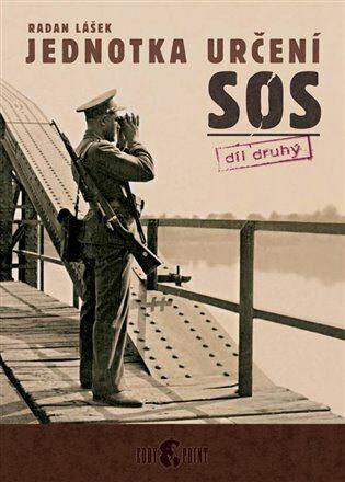 Jednotka určení SOS – díl druhý - Radan Lášek