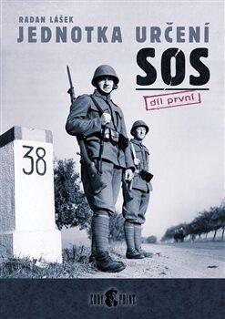 Jednotka určení SOS - díl první - Radan Lášek