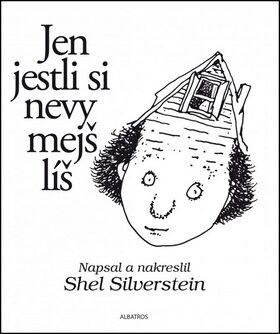 Jen jestli si nevymejšlíš - Shel Silverstein