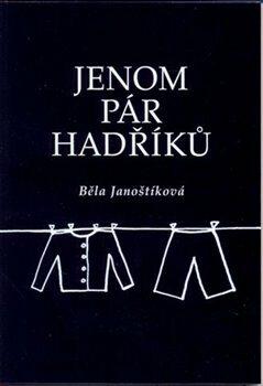 Jenom pár hadříků - Běla Janoštíková
