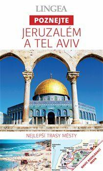 Jeruzalém a Tel Aviv - Poznejte