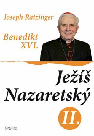 Ježíš Nazaretský II. - Benedikt XVI.