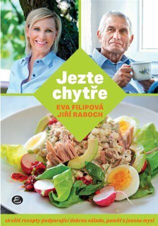 Jezte chytře - Eva Filipová, Jiří Raboch