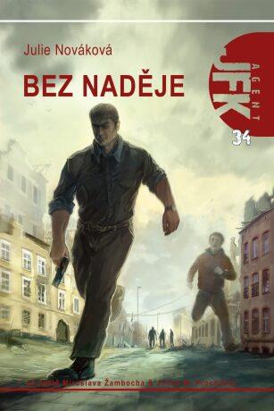 JFK 034 Bez naděje - Julie Nováková