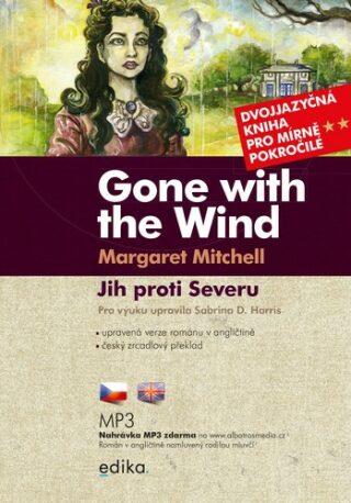 Jih proti Severu / Gone with the Wind B1/B2 - Margaret Mitchellová, Sabrina D. Harris