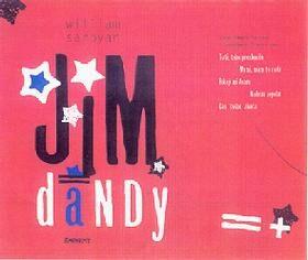 Jim Dandy - William Saroyan