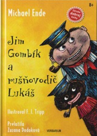 Jim Gombík a rušňovodič Lukáš - Michael Ende