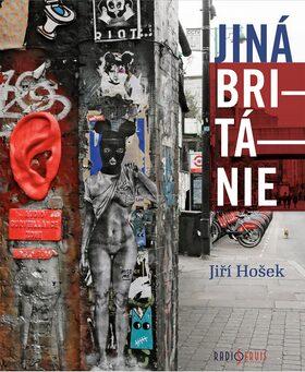 Jiná Británie - Jiří Hošek