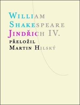 Jindřich IV. - William Shakespeare