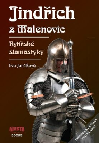 Jindřich z Malenovic - Eva Jančíková