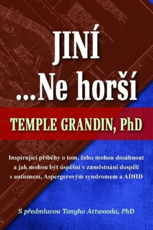 Jiní… Ne horší - Grandin Temple