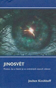 Jinosvět - Jochen Kirchhoff