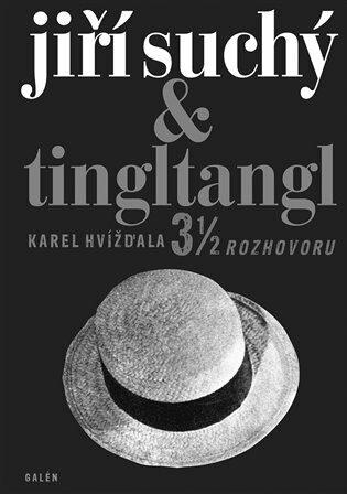 Jiří Suchý & Tingltangl - Karel Hvížďala