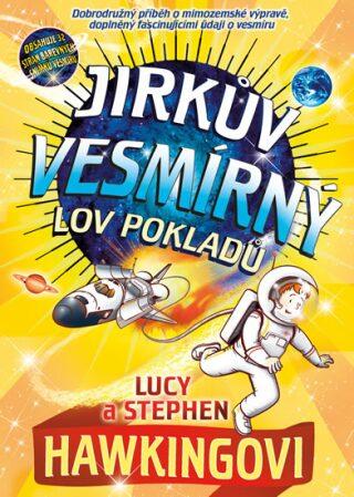 Jirkův vesmírný lov pokladů - Stephen Hawking, Lucy Hawkingová