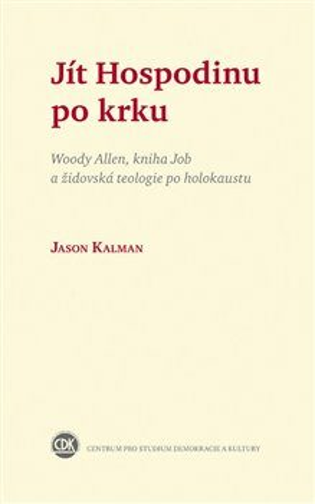 Jít Hospodinu po krku - Jason Kalman