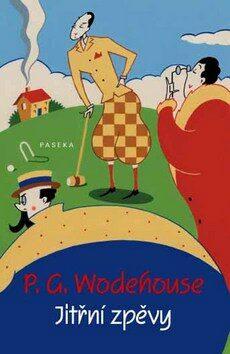Jitřní zpěvy - Pelham Grenvill Wodehouse,