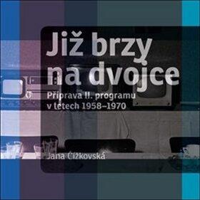 Již brzy na dvojce - Jana Čížkovská