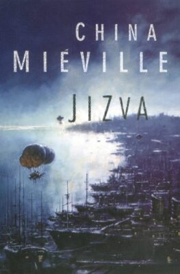 Jizva - China Miéville