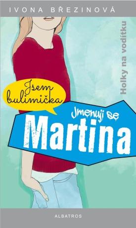 Jmenuji se Martina - Ivona Březinová