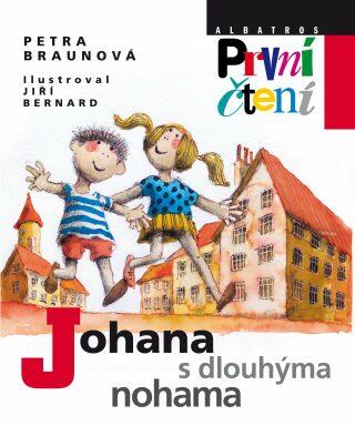 Johana s dlouhýma nohama - Petra Braunová, Jiří Bernard