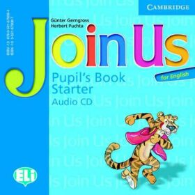 Join Us for English Starter Pupils Book Audio CD - Günter Gerngross