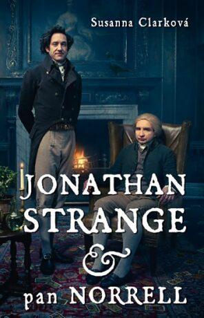 Jonathan Strange & pan Norrell - Susanna Clarková