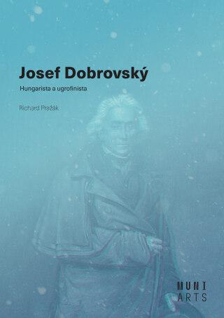 Josef Dobrovský - Richard Pražák, Michal Kovář